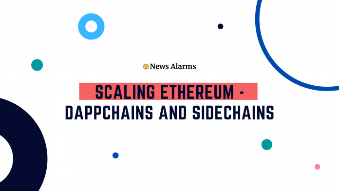 Scaling Ethereum - DAppChains and Sidechains