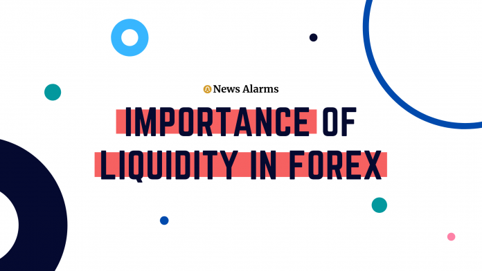 The Importance Of Liquidity In The Forex Market